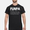 Cool FUPA Definition Tee Shirt Trending