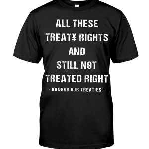 https://teechip.com/all-these-treaty-rights-tee-shirt