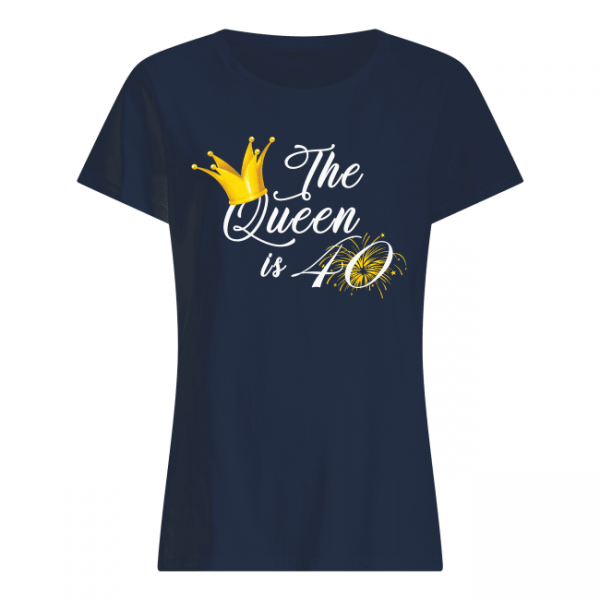 """Link to buy: Women's T-Shirt Birthday The Queen Is 40 Shirt Gift HOW TO ORDER 247TeeShirt: Click """"Buy Product"""" Select the style and color you want T-Shirt / Hoodie / Sweater / Tank / Mug Select size and quantity Enter shipping and billing information Done! Simple as that! Enjoy!!! Tip:Share it with your friends, order together and save shipping fee."""