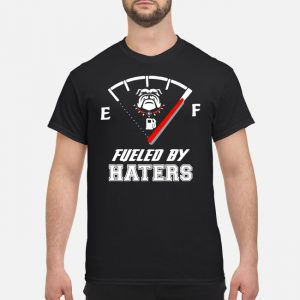 Georgia Bulldogs Fueled By Haters Shirts