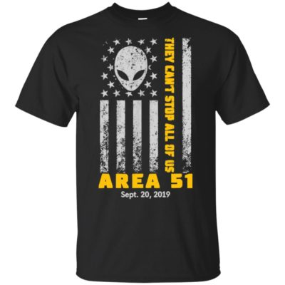 Storm Area 51 They Can't Stop All Of Us Alien Face American Flag shirt, long sleeve, hoodie