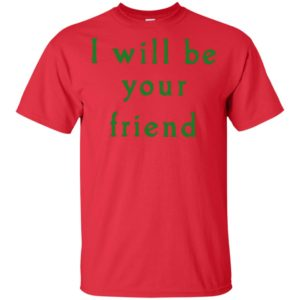 I will be your Friend Kids Shirt Long Sleeve Hoodie