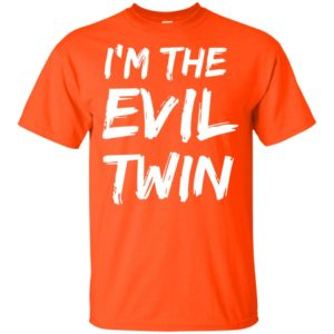I'm The Evil Twin Funny Halloween Siblings Matching Outfits Shirt, Sweatshirt, long sleeve
