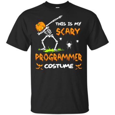 This Is My Scary Programmer Costume Dabbing Skeleton Pumpkin Halloween Shirt, Sweatshirt