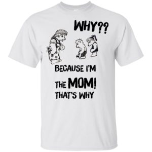 Harrystyles Because i'm the mom that's why Shirt