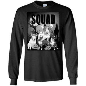 Bull Terrier Halloween Squad Shirt Gift For Men Women Kid Long Sleeve T-Shirt