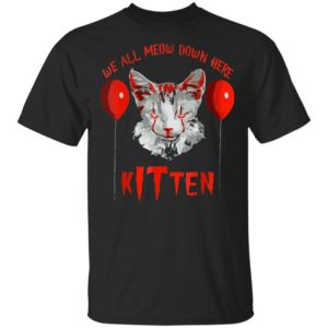 We All MEOW Down Here Kitten Halloween Scary Cat T-Shirt, long sleeve, hoodie