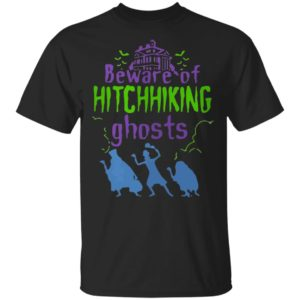 Beware Of Hitchhiking Ghosts Halloween shirt, long sleeve, hoodie