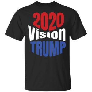 Trump 2020 Vision Red White Blue POTUS Election Shirt, ls, hoodie