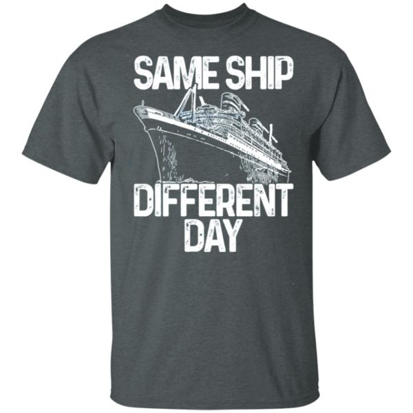 Same Ship Different Day Shirt, long sleeve, hoodie