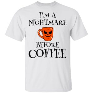 I'm A Nightmare Bee Coffee Halloween Shirt