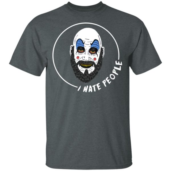 Captain Spaulding I Hate People Tee Shirt
