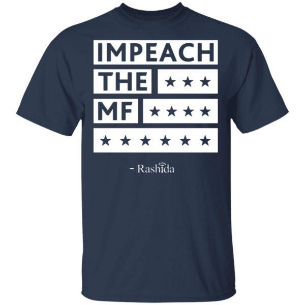 Rashida Tlaib Impeach The MF 2019 Black Shirt