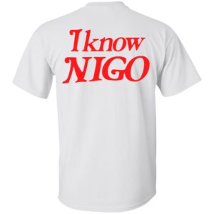 Pharrell Williams I know nigo shirt