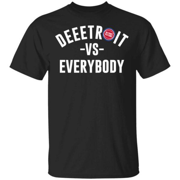 Detroit Pistons Deeetroit Vs Everybody Shirt, Long sleeve, hoodie