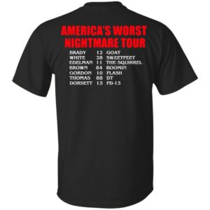 Bill's Plan America's Worst nightmare Tour Brady Goat White Sweetfeet Edelman The Squirrel Shirt