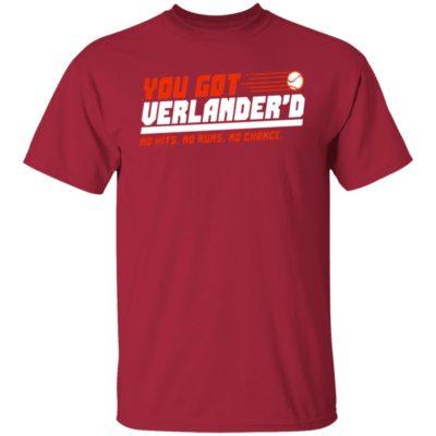You Got Verlandered Shirt No Hits No Runs No Chance