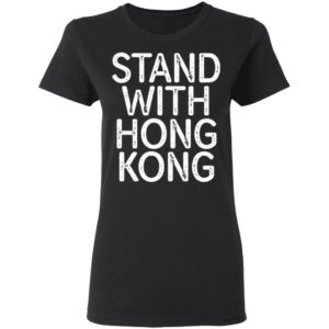 Lakers Fans Stand With Hong Kong T-Shirt, long sleeve, hoodie