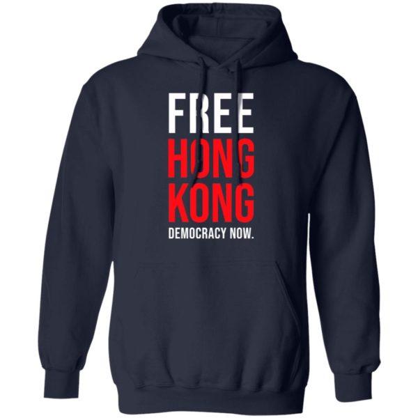 Free Hong Kong Democracy Now Free Hong Kong t shirt, Long Sleeve, Hoodie, Ladies Tee