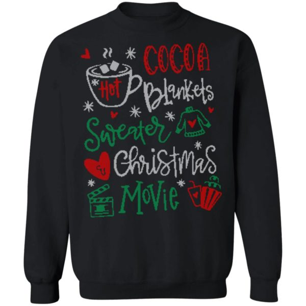 Hot Cocoa Blankets Sweater Christmas Movie Shirt