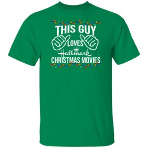 Hallmark Christmas Movies T Shirt This Guy Loves Hallmark Christmas Movies