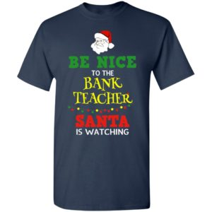 Be Nice To Band Teacher Christmas Shirt, Sweater, Hoodie