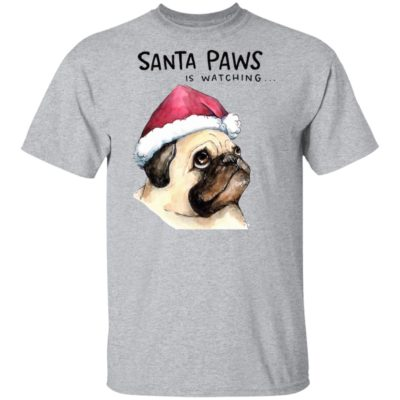 Santa Paws Is Watching Pug Dog Santa Hat Holiday Christmas Sweater Shirt, Hoodie