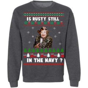 Jim's Whimz Is Rusty still in the Navy Classic Ugly Christmas Sweaater, Hoodie