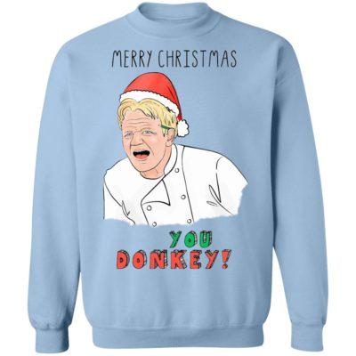 Gordon Ramsay You Donkey Funny Christmas Sweater Shirt, Hoodie
