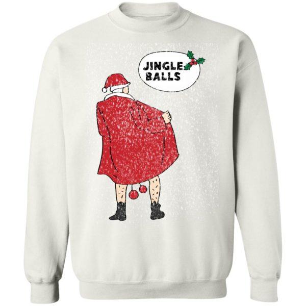 Funny Xmas Jingle balls Naughty Santa Claus Christmas Sweater, Hoodie
