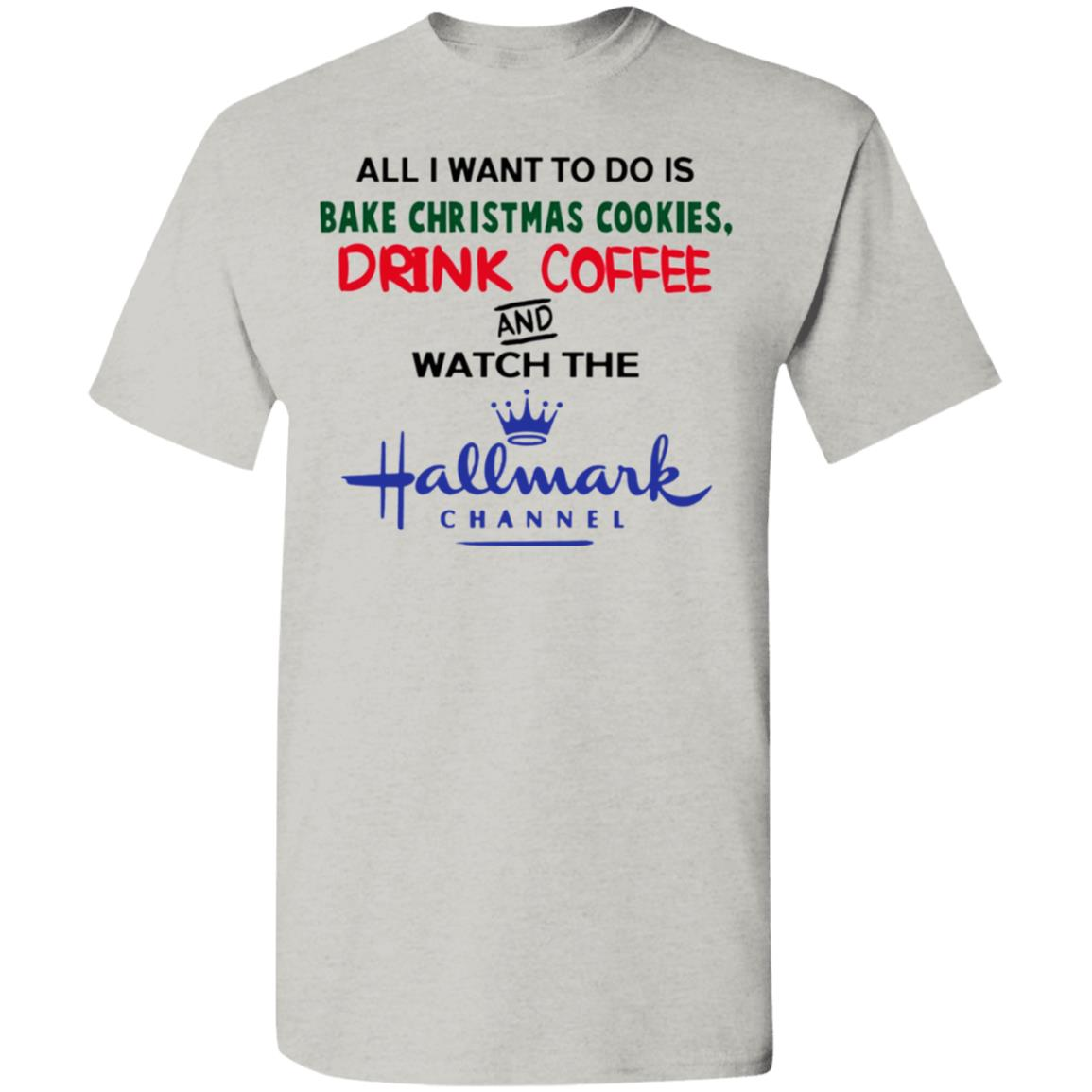 Bake Christmas Cookies Drink Beer Hallmark Christmas Long Shirt Hallmark Christmas Movie Watching Shirt