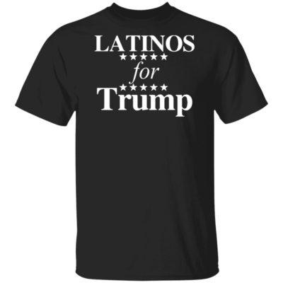 Latinos For Trump Shirt, Long Sleeve, Hoodie