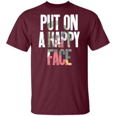 Put On A happy Face Joaquin Phoenix Joker 2019 Shirt, Long Sleeve, hoodie