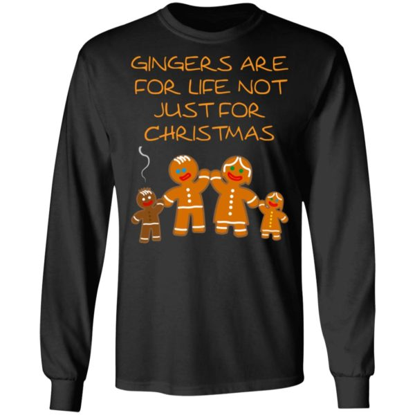 Gingers are for life not just for Christmas Sweater shirt