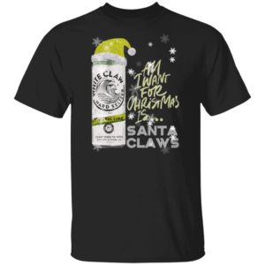 All I Want For Christmas Is White Claw Natural Lime Christmas Sweatshirt, Hoodie