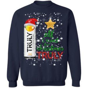 All I Want For Christmas is Truly Mango Sweatshirt, Hoodie