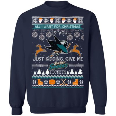All I Want For Christmas Is You San Jose Sharks Ice Hockey Ugly Christmas Sweater, Hoodie, Sweatshirt