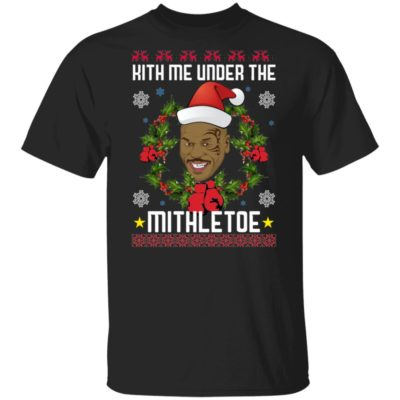 Mike Tyson Kith Me Under The Mithletoe Ugly Christmas Shirt