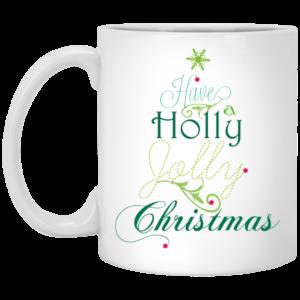 Have a holly jolly Christmas mugs, Travel mugs