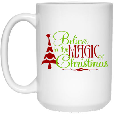 Believe in the magic of Christmas Mugs, Travel Mugs