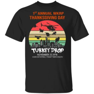 First Annual Thanksgiving Day Turkey Drop Sunrise Shirt Hoodie