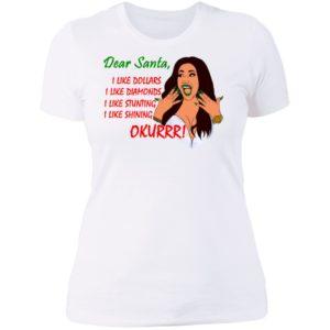 Dear Santa Cardi B Okurrr Shirt, I Like Dollars I Like Diamonds I Like Stunting I Like Shining Hoodie