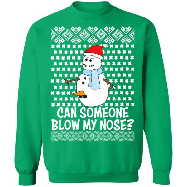 Can Someone Blow My Nose Rude Snowman Offensive Adult Humour Ugly Christmas Sweatshirt, Hoodie, Long Sleeve