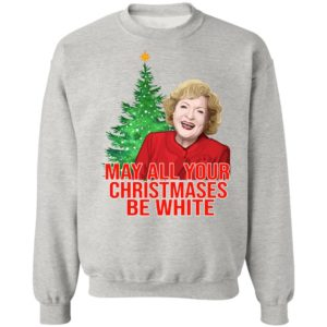 Golden Girls Alison May All Your Christmases Be White Sweatshirt Hoodie, Long Sleeve