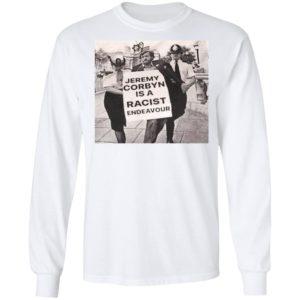 Jeremy Corbyn Is A Racist Endeavour Rachel Riley Shirt, Long Sleeve, Hoodie