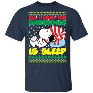 Snoopy All I Want For Christmas is Sleep Christmas Sweater, Long Sleeve, Hoodie