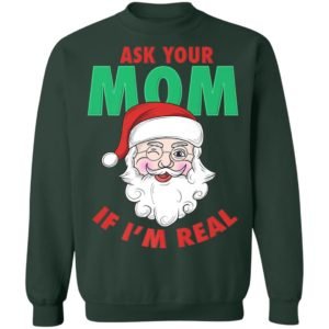 Ask Your Mom Santa Funny Naughty Ugly Christmas Sweater