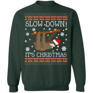 Slow Down Its Christmas Sloth Ugly Christmas sweater