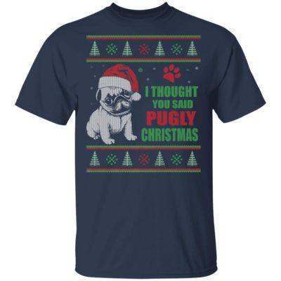 Pug I thought you said Pugly Christmas