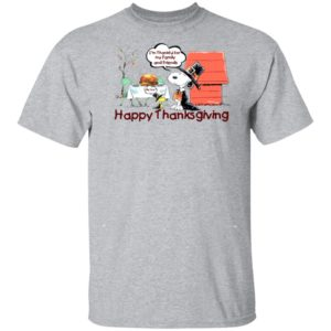 Snoopy Happy Thanksgiving Happy Turkey Day Tee, Hoodie, Long Sleeve
